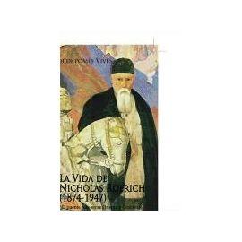 Pomés i Vives, J: Vida de Nicholas Roerich (1874-1947) : el - Jordi Pomés I Vives