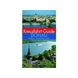 Haselhorst, M: Kreuzfahrt-Guide Donau - Melanie Haselhorst