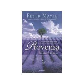 Provenza dalla A alla Z - Peter Mayle