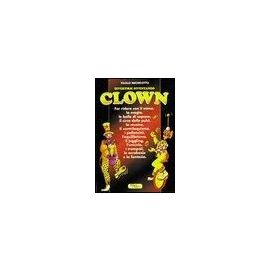 Michelotto, P: Divertirsi diventando clown - Paolo Michelotto