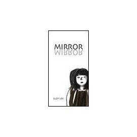 Mirror - Suzy Lee