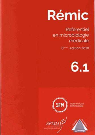 A LA RECHERCHE D'UN BOUQUIN : Rémic - Référentiel En Microbiologie Médicale, 2 Volumes 1219289559