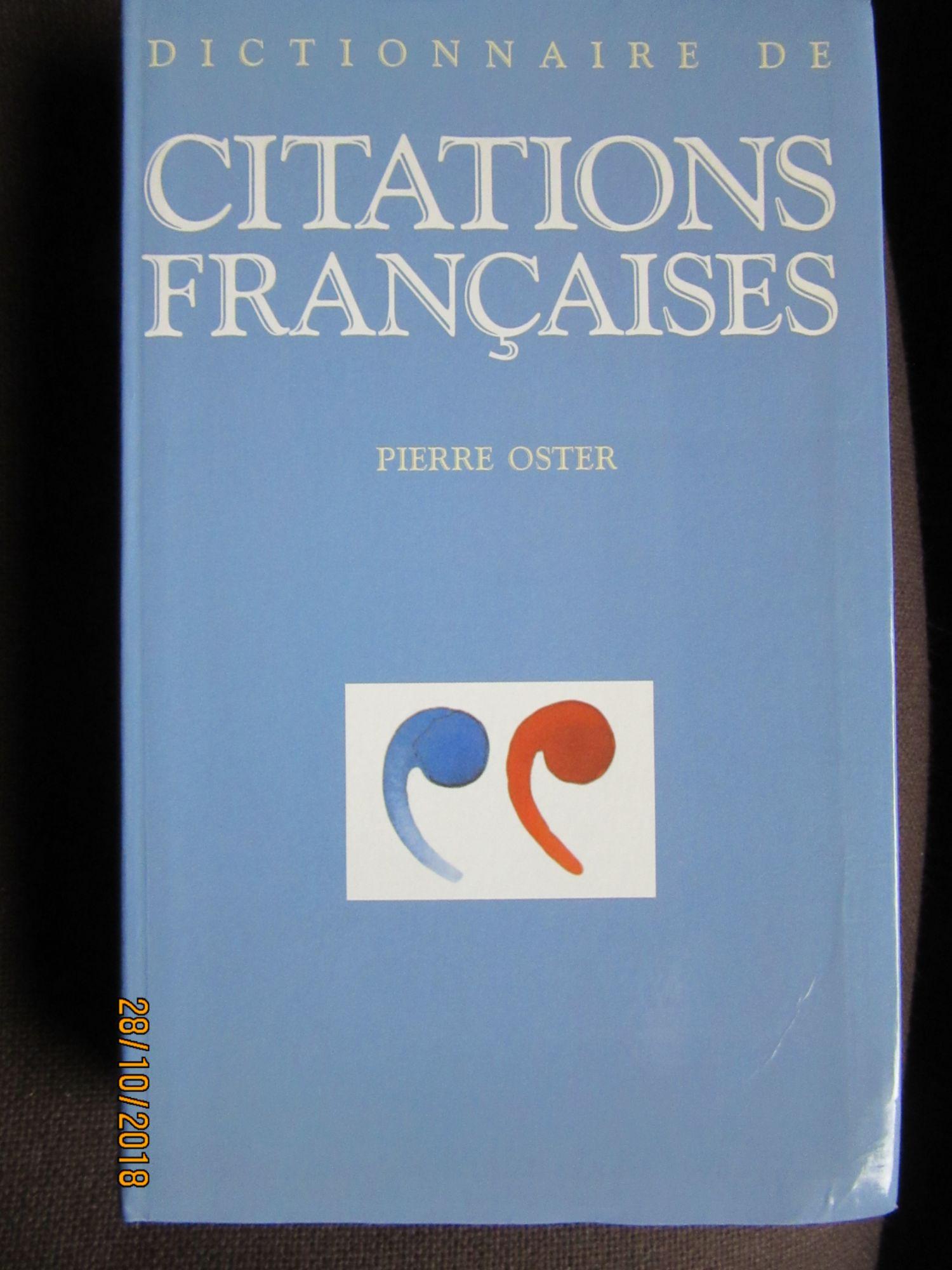 Dictionnaire de citations françaises de Pierre Oster