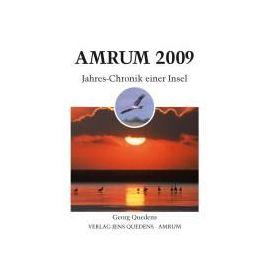 Amrum. Jahres-Chronik einer Insel / Amrum 2009 - Georg Quedens