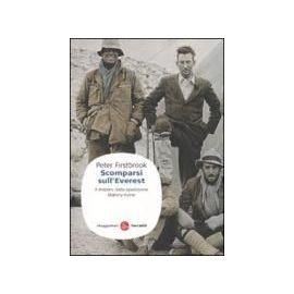 Firstbrook, P: Scomparsi sull'Everest. Il mistero della sped - Peter Firstbrook