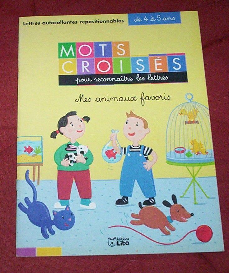 Mots Croises 4 5 Ans Pour Reconnaitre Les Lettres En Vacances A La Maternelle Mes Animaux Favoris Rakuten