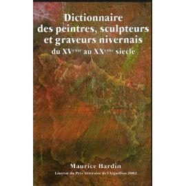 dictionnaire des peintres ... nivernais - Maurice Bardin