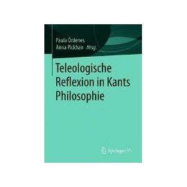 Teleologische Reflexion in Kants Philosophie - Paula Órdenes
