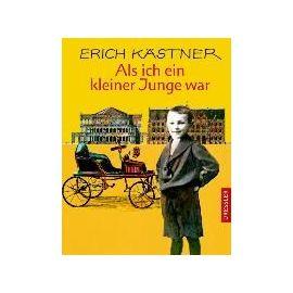 Als ich ein kleiner Junge war - Erich Kästner