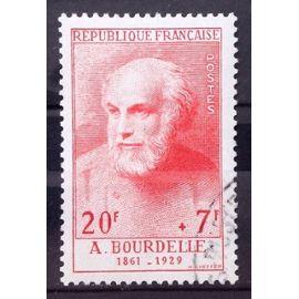 Célébrités XIII au XXème Siècle - Bourdelle (Superbe n° 992) Oblitération Très Légère - Cote 36,00€ - France Année 1954 - N23185