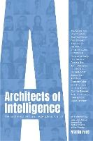 Architects of Intelligence - The truth about AI from the people building it