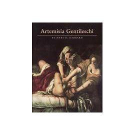 Artemisia Gentileschi - Mary D. Garrard