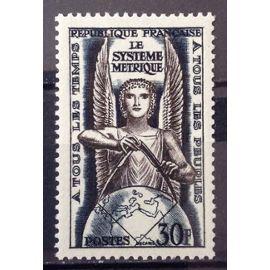 Système Métrique - Conférence Internationale Poids et Mesures à Paris 30f (Impeccable n° 998) Neuf** Luxe (= Sans Trace de Charnière) - Cote 6,00€ - France Année 1954 - N24495