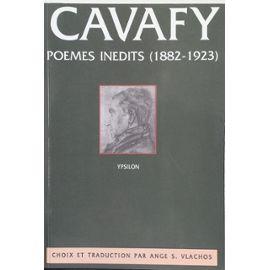 CAVAFY - Poèmes inédits (1882-1923) - Constantin Cavafy