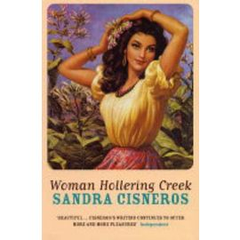 Woman Hollering Creek - Sandra Cisneros