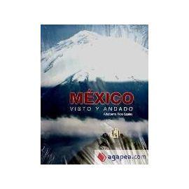 México visto y andado - Adalberto Ríos Szalay