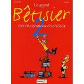 Le Grand Bêtisier Des Déclarations D'accident - Tome 2