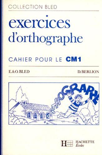 Exercices D Orthographe Cahier Pour Le C M 1 Rakuten