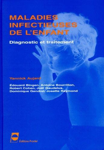 Maladies infectieuses de l'enfant - Diagnostic et traitement