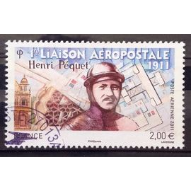 Première Liaison Aéropostale - Henri Péquet 2,00€ (Magnifique Aérienne n° 74) Obl - France Année 2011 - N25080