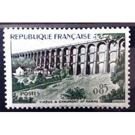 Viaduc de Chaumont - Haute Marne 0,85 (Impeccable n° 1240) Neuf** Luxe (= Sans Trace de Charnière) - Cote 3,60€ - France Année 1960 - N10852