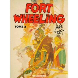 Fort Wheeling - Tome 2 - Hugo Pratt