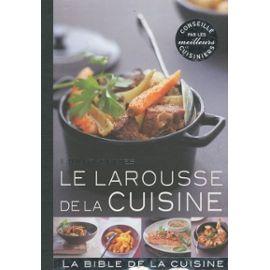 Le Larousse De La Cuisine - Larousse Null