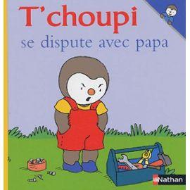 T'choupi Se Dispute Avec Papa - Thierry Courtin