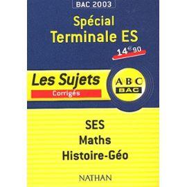 Ses Maths Histoire-Géographie Terminale Es - Les Sujets Corrigés - Collectif Null