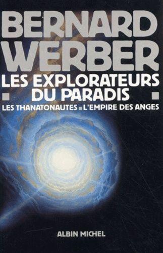 Coffret Bernard Werber - L'Empire des anges - Les Thanatonautes(2 volumes)