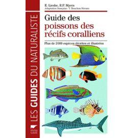 Guide Des Poissons Des Récifs Coralliens - Myers R-F