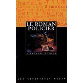 Le Roman Policier - Dulout Stéphanie