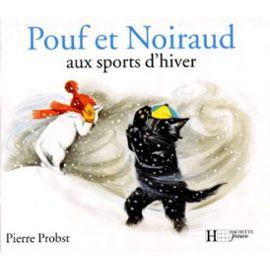 Pouf Et Noiraud Aux Sports D'hiver - Pierre Probst