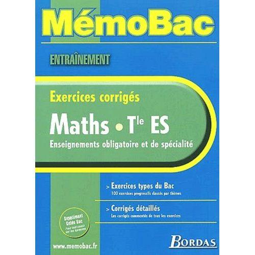 Maths Terminale Es Exercices Corriges Rakuten