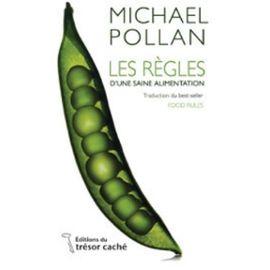 Les Règles D'une Saine Alimentation - Pollan Michael