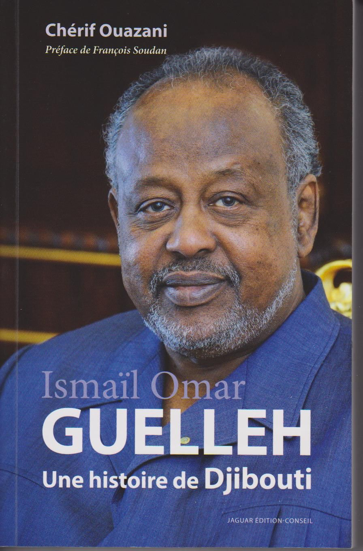 Guelleh, une histoire de Djibouti