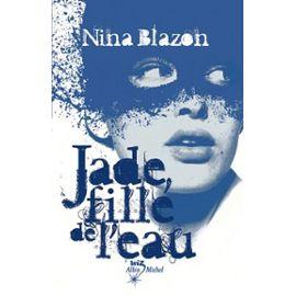 Jade, Fille De L'eau - Nina Blazon