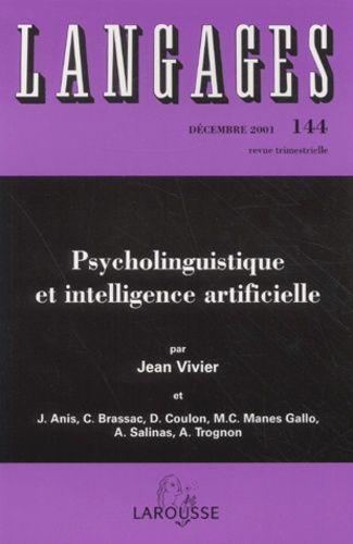 Langages N° 144 Décembre 2001 - Psycholinguistique et intelligence artificielle
