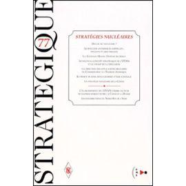Stratégique N° 77 1/2000 : Stratégies Nucléaires - Collectif Null