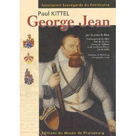 George Jean (1543-1592) - Par La Grâce De Dieu, Comte Palatin Du Rhin, Duc De Bavière, Comte De Veldenz Et De La Petite-Pierre, Fondateur De Phalsbourg, 27 Septembre 1570 - Kittel Paul