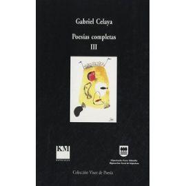 Poesías Completas Iii - Gabriel Celaya