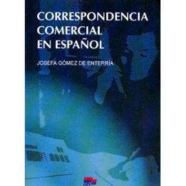 Correspondencia comercial en español - Gomez De Enterria Josefa