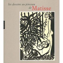 Les Dessins Au Pinceau De Matisse - Musee Matisse Null
