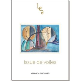 Issue De Voiles - Yannick Girouard