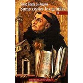 Suma contra los gentiles II - Santo Tomás De Aquino - Santo -