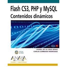 Zumbado Rodríguez, C: Flash CS3, PHP y MySQL : contenidos di