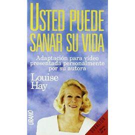 Usted puede sanar du vida - Louise L. Hay