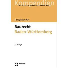 Baurecht Baden-Württemberg - Hansjochen Dürr