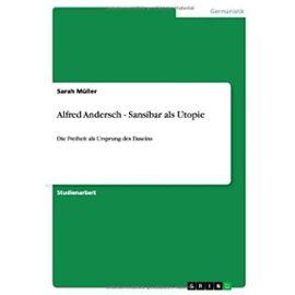 Alfred Andersch - Sansibar als Utopie - Sarah Müller