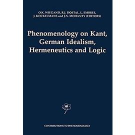 Phenomenology on Kant, German Idealism, Hermeneutics and Logic - Collectif